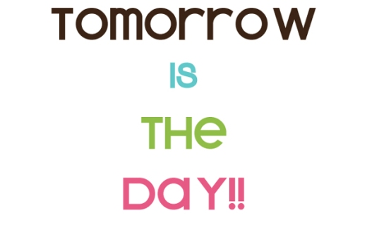 tomorrow-is-the-day
